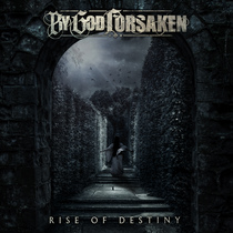 Rise of Destiny by By God Forsaken