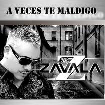 A Veces Te Maldigo by El Zavala