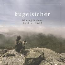 Kugelsicher by Blazej Rybus