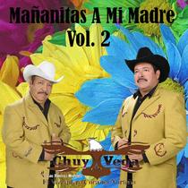 Mañanitas a Mi Madre, vol. 2 by Chuy Vega