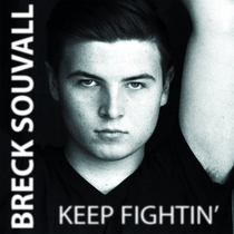Keep Fightin' by Breck Souvall