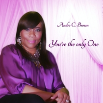 You're the Only One by Andro C. Brown