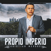 Propio Imperio by Christian Mendoza