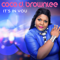 It's in You by Coco D. Brownlee