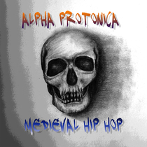 Medieval Hip Hop by Alpha Protonica