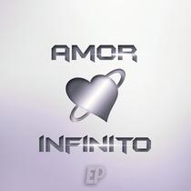 Amor Infinito by Amor Infinito