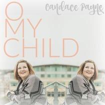 O My Child by Candace Payne
