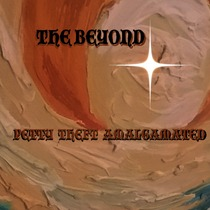 The Beyond by Petty Theft Amalgamated