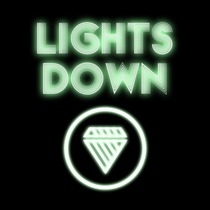 Lights Down by Drop Diamond