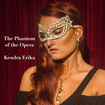 The Phantom of the Opera by Kendra Erika