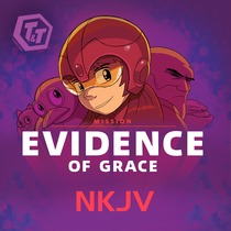 T&T Mission: Evidence of Grace (NKJV) by Awana