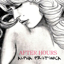 After Hours by Alpha Protonica