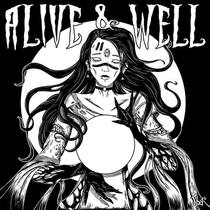 Alive & Well by Alive & Well