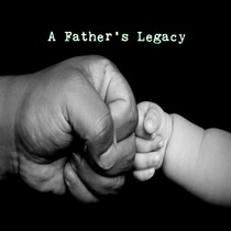 A Father's Legacy by 2Braidz