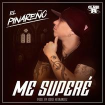Me Superé by El Pinareño