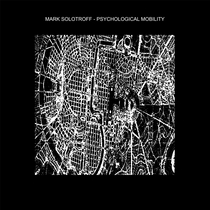 Psychological Mobility by Mark Solotroff