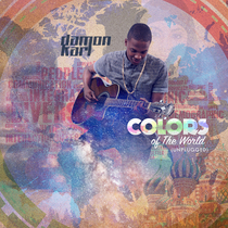 Colors of the World (Unplugged) by Damon Karl