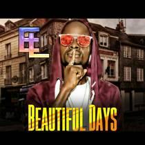 Beautiful Days by Elijah Lyrics