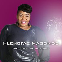 Immersed in Worship by Hlengiwe Masondo