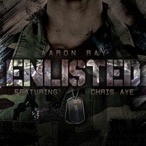 Enlisted (feat. Chris Aye) by Aaron Ray
