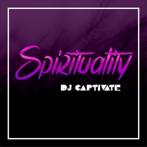 Spirituality by DJ Captivate