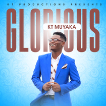 Glorious by KT Muyaka