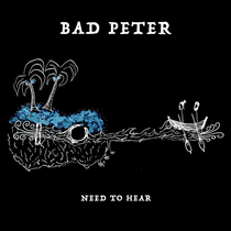 Need to Hear by Bad Peter