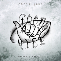 Good Vibe by Chris Jake