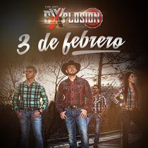 3 de Febrero by Grupo Explosion