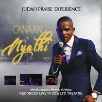 Judah Praise Experience (Live) by Canaan Nyathi