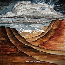 Chasing Storms by Colton Venner