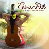Amar Hasta Que Muera by Elina Dib