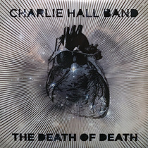 The Death of Death by Charlie Hall