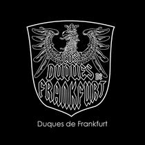 Duques de Frankfurt by Duques de Frankfurt