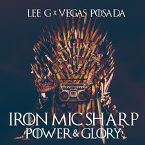 Iron Mic Sharp, Vol. 3 (Power & Glory) by Lee G & Vegas Posada