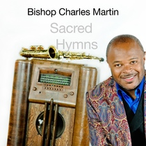 Sacred Hymns by Bishop Charles Martin