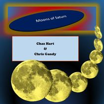 Moons of Saturn by Chaz Hart & Chris Gandy