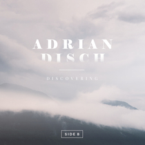 Discovering Side B by Adrian Disch