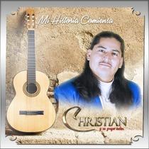 Mi Historia Comienza by Christian & Su Grupo Celos