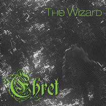 The Wizard by Ehret