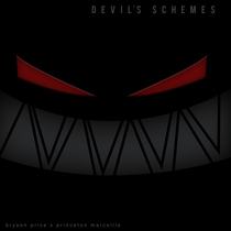 Devil's Schemes (feat. Princeton Marcellis) by Bryson Price