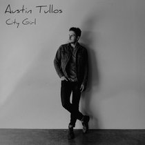 City Girl by Austin Tullos