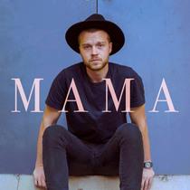 Mama by Austin Leach
