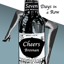 Seven Days in a Row by Cheers Brosnan