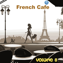 French Cafe Collection, vol. 8 by French Cafe 24 x 7