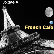 French Cafe Collection, vol. 9 by French Cafe 24 x 7