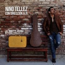 Con Dirección a Ti by Nino Téllez