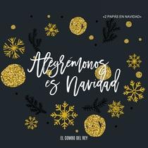 Alegrémonos Es Navidad!!! (feat. MicKid & Christian Regalado) by El Combo del Rey