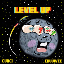 Level Up (feat. Chuuwee) by Curci