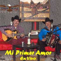Mi Primer Amor (En Vivo) by Chuy Vega
